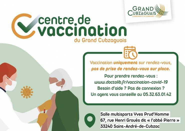 OUVERTURE CENTRE DE VACCINATION DU GRAND CUBZAGUAIS